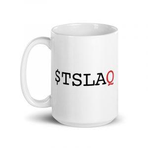 $TSLAQ Mug