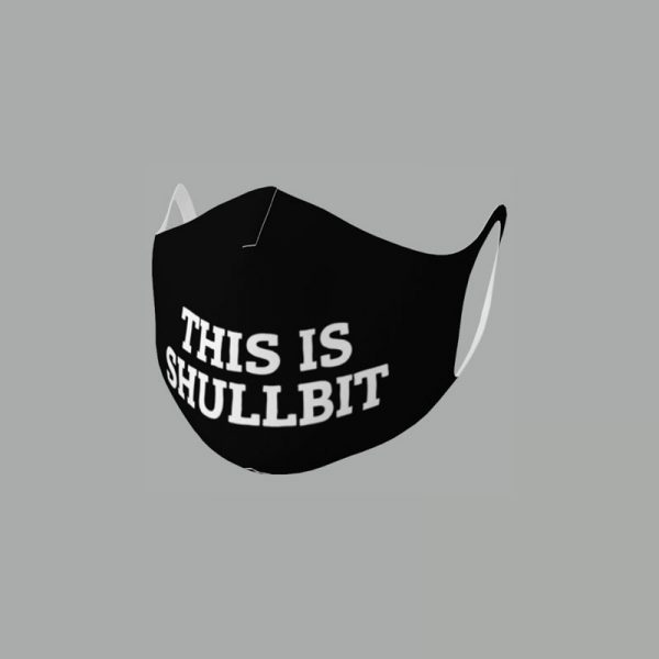 This Is Shullbit Face Mask