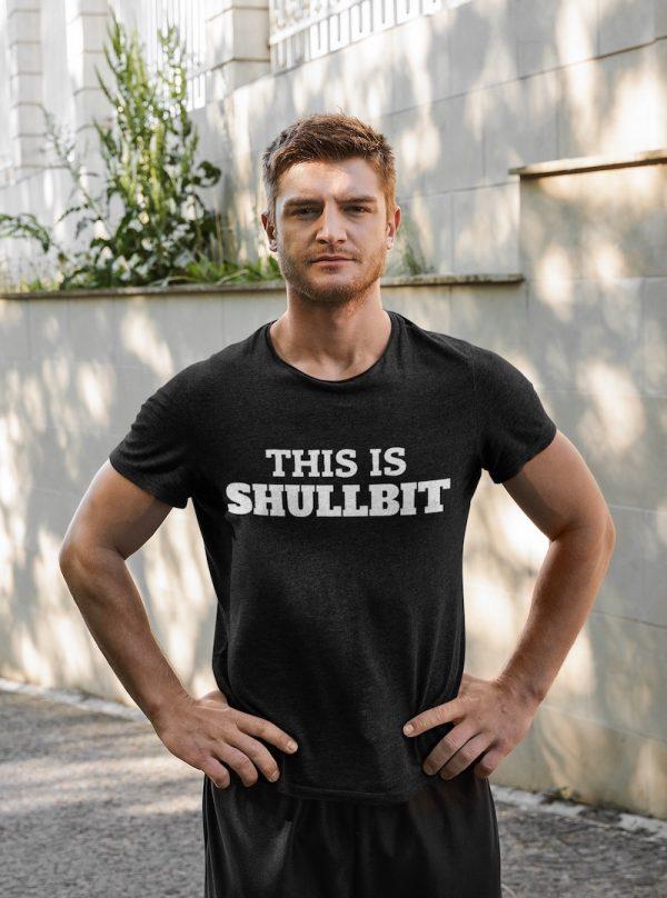 This is Shullbit Shirt