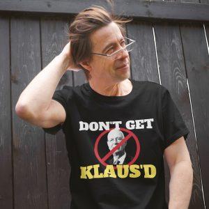 Don't Get Klaus'd Tee