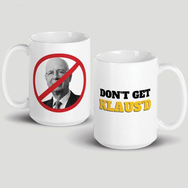 Don't Get Klaus'd Mug