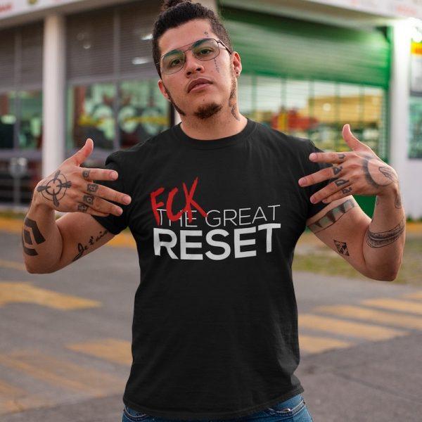 FCK The Great Reset Shirt - model
