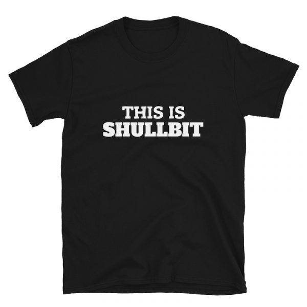 This Is Shullbit Shirt - flat
