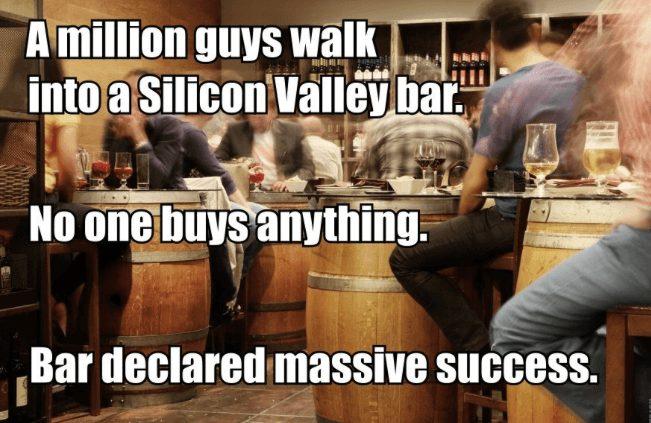A million guys walk into a Silicon Valley bar