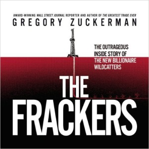 Gregory Zuckerman The Frackers